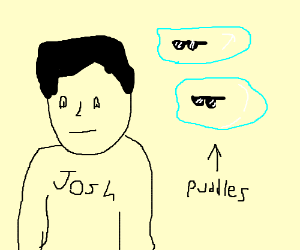 Josh encounters Two People Named Puddles