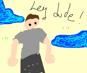 A Dude