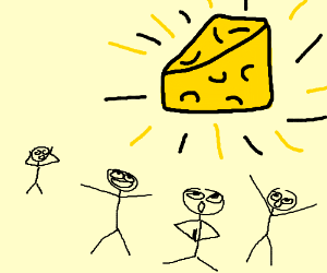 Praying to the Cheese God