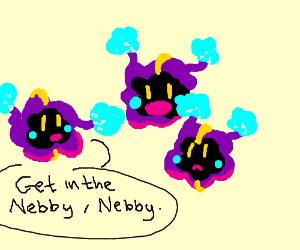 nebby tells nebby to get in the nebby