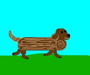Log shaped dog