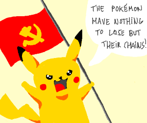 Commie Pikachu hates Capitalists