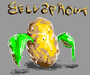 bellsprout is a potato with petals