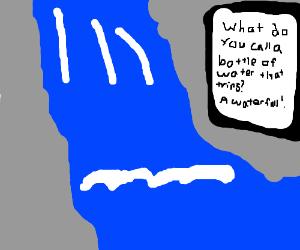 Waterfall pun poster