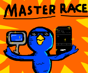 Bluebird says that PC is the master race