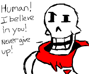 You betrayed papyrus you ( Y )