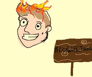 jazza's hair on fire