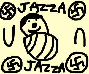 The Birth of Hitler- I mean Jazza!