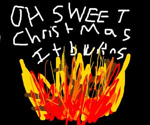 That Christmas I set myself on fire