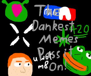 The Dankest Memes PIO