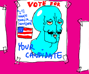 Handsome Squidward for President
