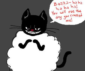 Sheep-cat wants revenge.