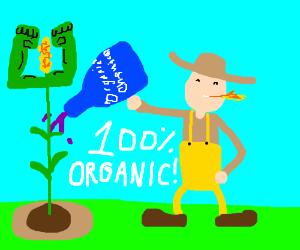Organic Farmers be like