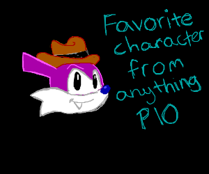 Favorite character from anything pio