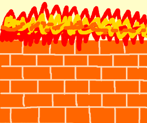Goodness Gracious The Great Wall of Fire