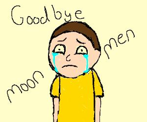 "Crying kid says ""goodbye moon men"""