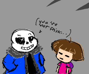 Somethin about Undertale and Dora the Explorer