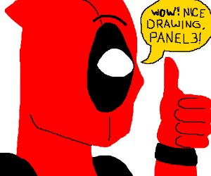 Deadpool likes your drawing panel 3!