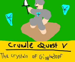 Crundle Quest V: The Crystals of Gingledoof