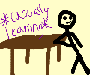 Someone leaning on a table