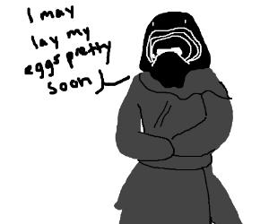 kylo ren may lay eggs pretty soon
