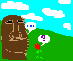 A red flower asks Easter Island guy a question