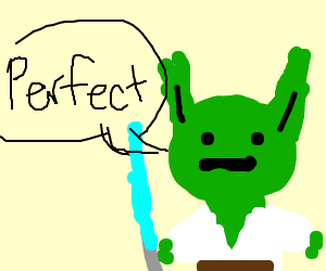 "Yoda says ""perfect"""