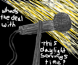 Microphone doesn't understand daylight savings
