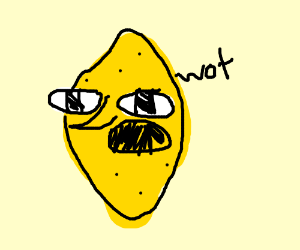 Lemongrab confused.
