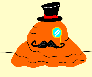Like an orange blob sir..