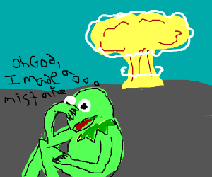 Kermit regretted setting off the bomb