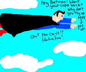 super man stole batman's cape