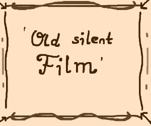 An Old Silent Film