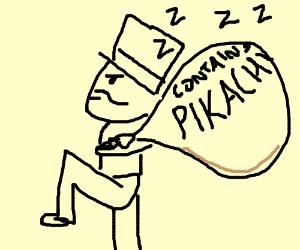 evil man kidnapping sleeping pikachu