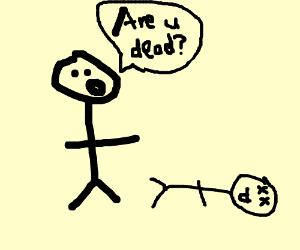 guy asks ded guy if he is ded