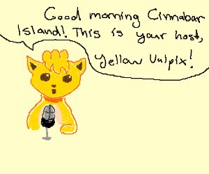 yellow vulpix is hosting a radio show