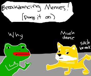 Breakdancing Memes (PIO)