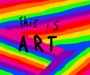 Art = rainbows, rainbows, and more rainbows