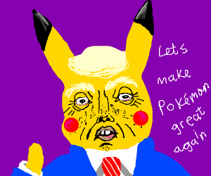 Pikachu is Trump