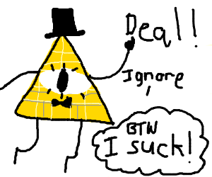 bill cipher wants to make a deal