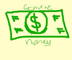 This money is 100 percent legit, honest!!!