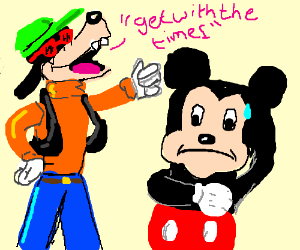 Get with the times, Mickey