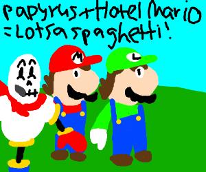 Papyrus + Hotel Mario = Lotsa Spaghetti!