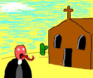 Desert Church has a spikey tonged priest