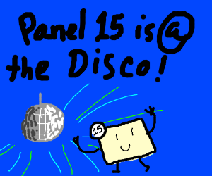 Panel 15 is at the disco.