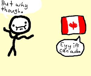 Person confused by Canada