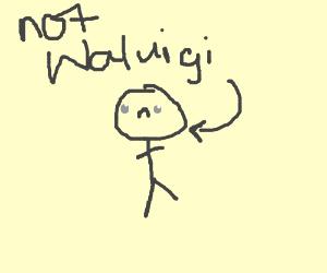 Not waluigi