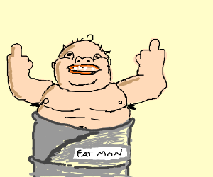 fat man in a can (continue the rap)