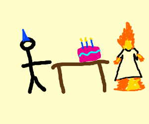 Happy birthday, flame lady.