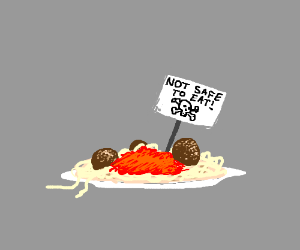 This spaghetti is not safe to eat